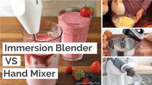 Immersion Blender Vs Hand Mixer